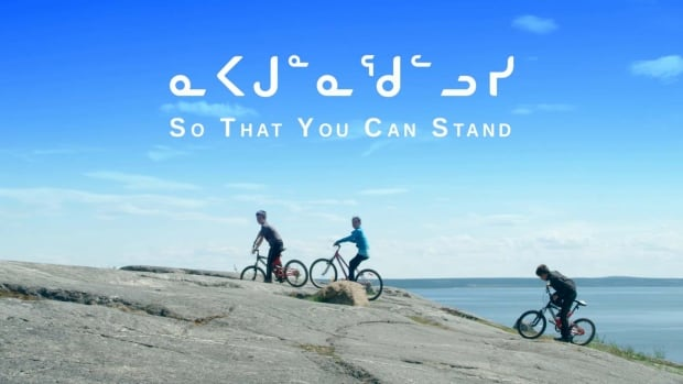 NAPAGUNNAQULLUSI: So That You Can Stand airs as part of CBC's Absolutely Quebec documentary series.