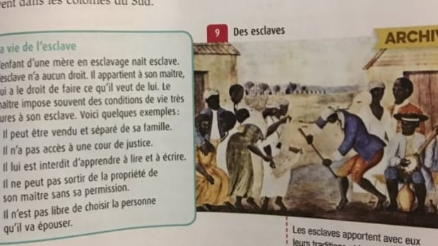 Sarah Dorner's daughter, a grade four student at École Lajoie school in Outremont, recently pointed out an excerpt in her history, geography and civics textbook about the life of Henry Brown, an American slave who was betrayed by his master.