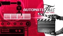 Automate This! Part Three Image
