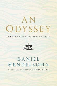 BOOK COVER: An Odyssey by Daniel Mendelsohn