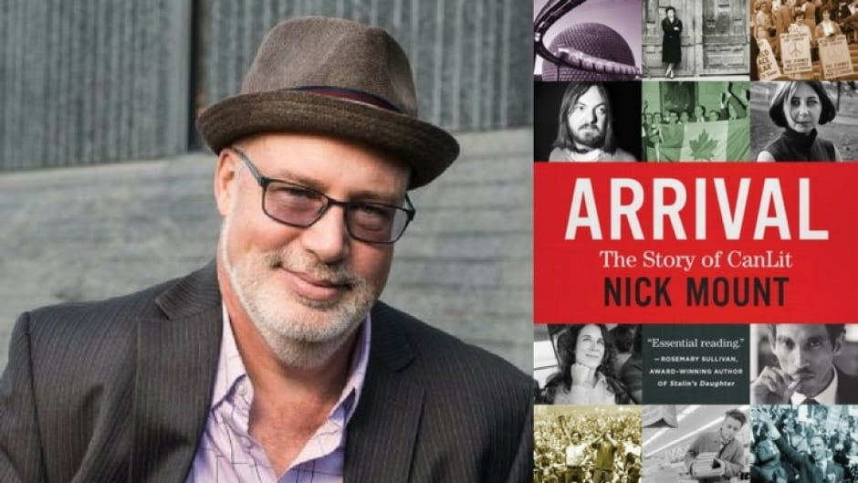Nick mount is the author of Arrival: The Story of CanLit.