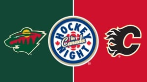 Hockey Night in Canada: Wild vs. Flames