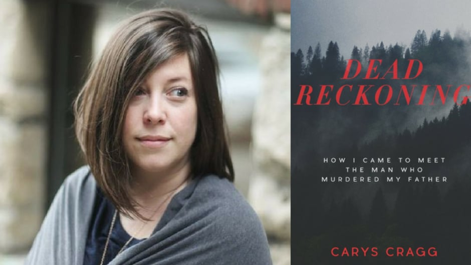When Carys Cragg was 11, her father was brutally murdered in his own home. Her book, Dead Reckoning, follows her search for restorative justice and her experience getting to know her father's killer.