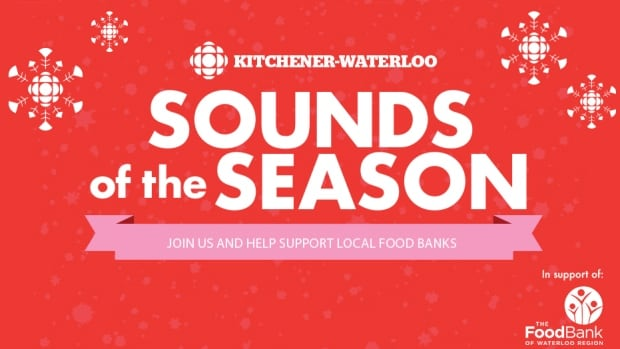 CBC K-W's Sounds of the Season campaign begins with a special live broadcast Friday Dec. 1 at TheMUSEUM in downtown Kitchener.