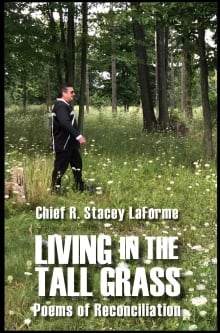 Living in the Tall Grass but Chief Stacey Laforme