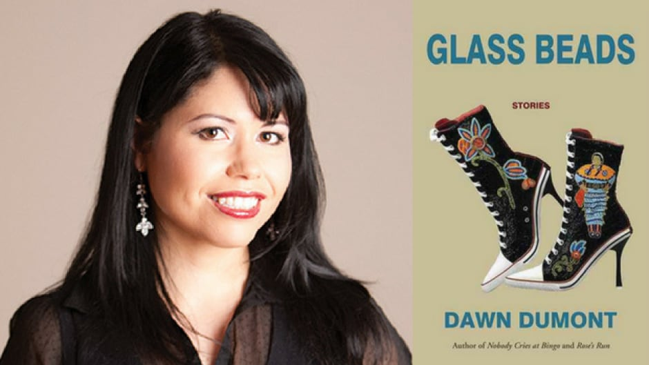 Dawn Dumont is the author of Glass Beads.
