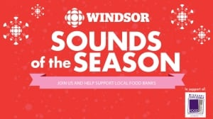2017 CBC Holiday Drive Windsor Sounds of the Season