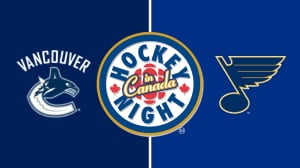Hockey Night in Canada: Blues vs. Canucks