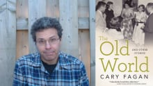 The Old World and Other Stories by Cary Fagan