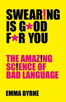 Swearing is Good for you