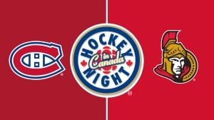 Hockey Night in Canada: Canadiens vs. Senators