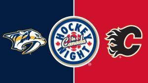 Hockey Night in Canada: Predators vs. Flames