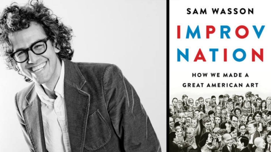 Improv is where plenty of comedy's brightest stars have mastered their craft for generations. Now improv is having its own story told in Sam Wasson's book, Improv Nation.