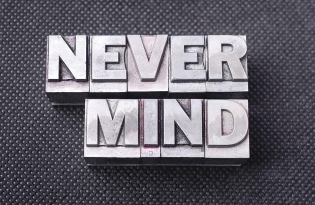 Never mind 2