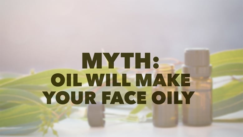 Oil cleansing myths busted by a beauty expert | CBC Life