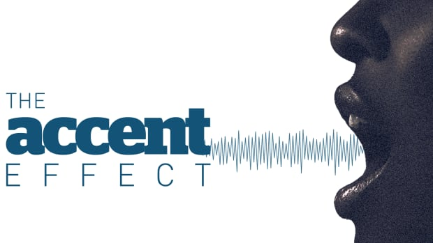 An accent is a very telling feature, which we use to learn tidbits about a speaker.