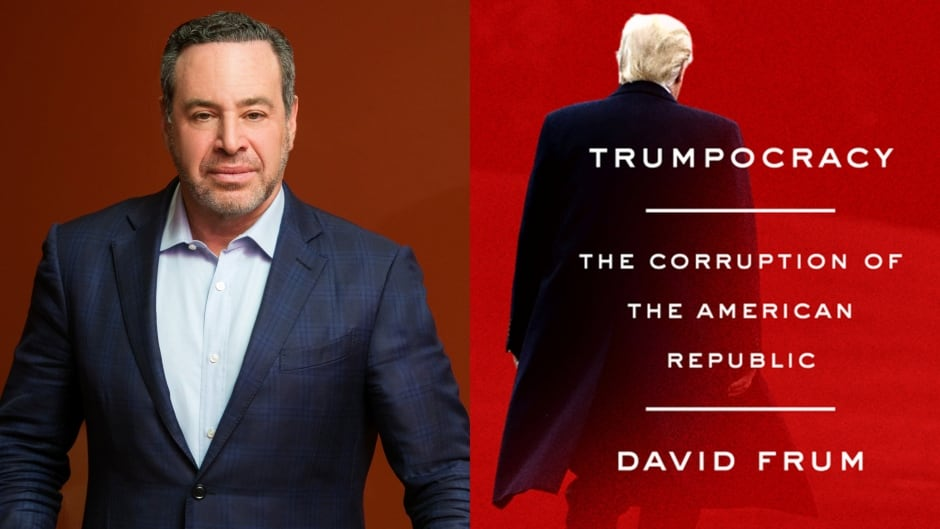 In his new book, David Frum argues that Donald Trump's presidency is undermining U.S. democracy.