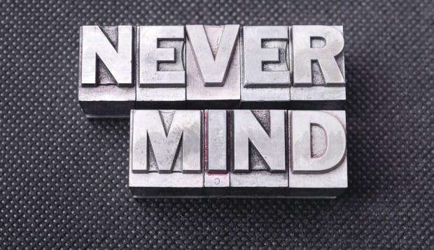 Never mind blocks