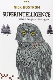 Superintelligence book by Nick Bostram