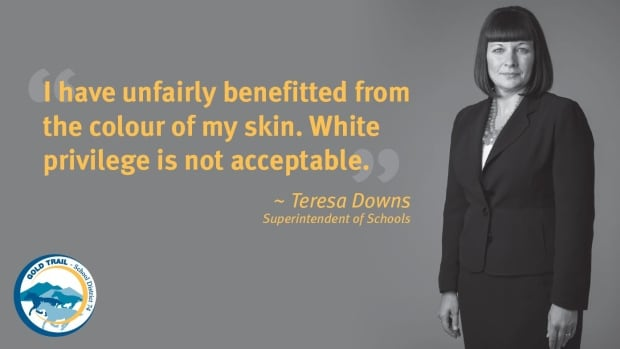 'We are trying to acknowledge that racism does exist and that some people, as a result of racism, are disadvantaged,' said Teresa Downs, superintendent for School District 74.