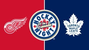 Hockey Night in Canada: Red Wings vs. Maple Leafs