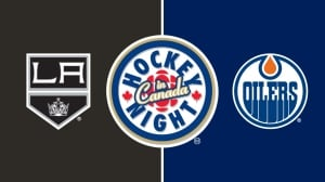 Hockey Night in Canada: Kings vs. Oilers