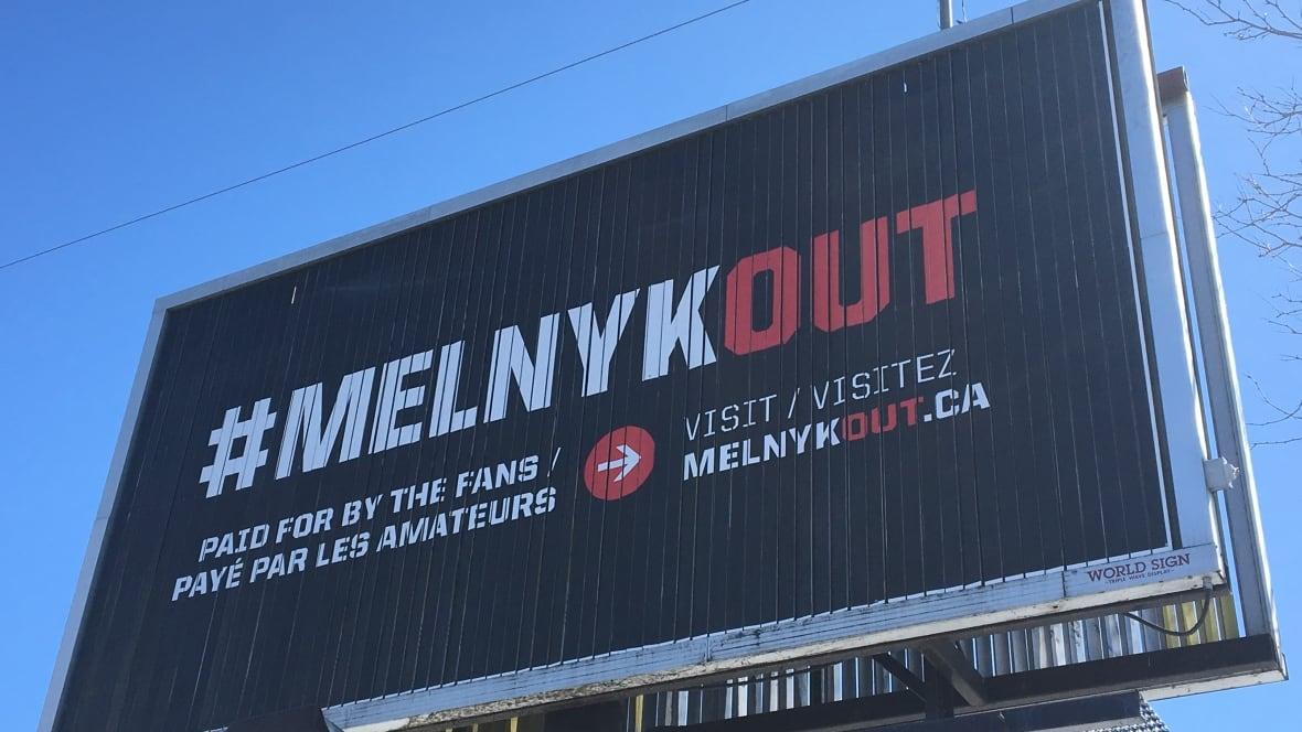 #MelnykOut billboards go up, signalling fans' frustration