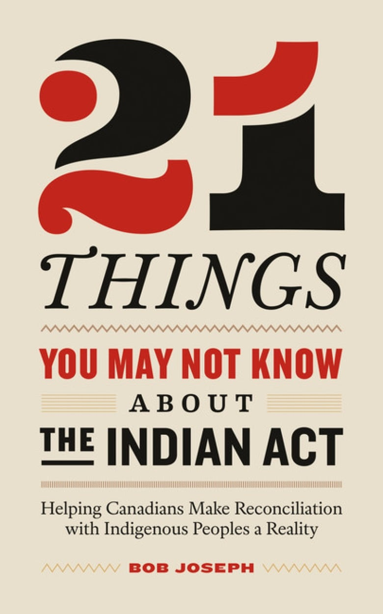 Image result for 21 Things You May Not Have Known About The Indian Act