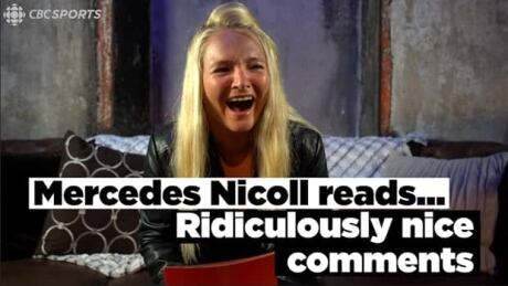 Mercedes Nicoll reads ridiculously nice comments from Canadians