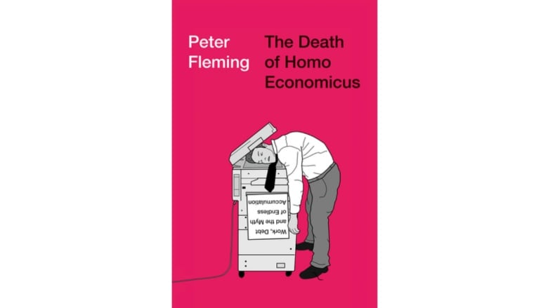 2018-06-01   Exploring the root causes of inequality &  Changing the way we work to build a more livable society  (The Death of Homo Economicus:   Work, Debt and the Myth of Endless Accumulation Paperback,  Peter Fleming)