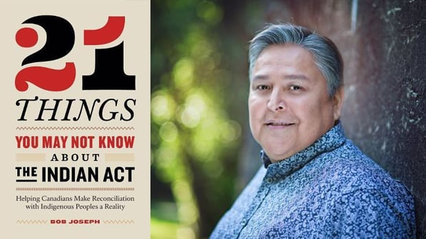 21 Things You May Not Know About the Indian Act   CBC Books 57b260291fd4