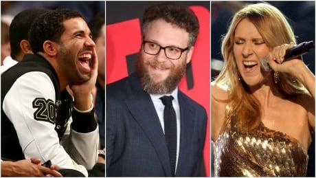 Drake, Seth Rogen, Céline Dion