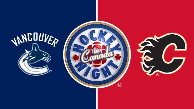 Hockey Night in Canada: Canucks vs. Flames