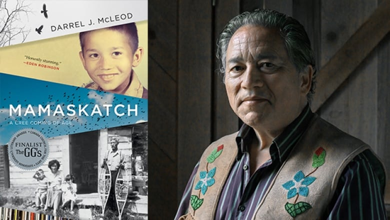 Darrel J. McLeod's memoir Mamaskatch is an ode to motherly love and Indigenous identity