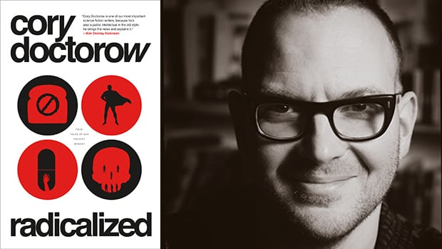 Book cover and author photo Radicalized by Cory Doctorow