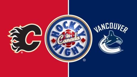 HNIC - Calgary at Vancouver - Flames at Canucks