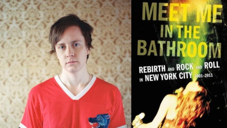 Why singer songwriter kalle mattson recommends an oral history of new york 39 s music scene cbc radio for Lizzy goodman meet me in the bathroom