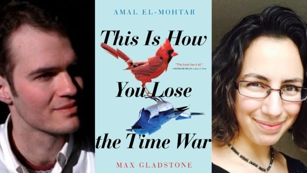 Canadian Amal El-Mohtar & American Max Gladstone win Hugo Award for novella This Is How You Lose the Time War | CBC Books