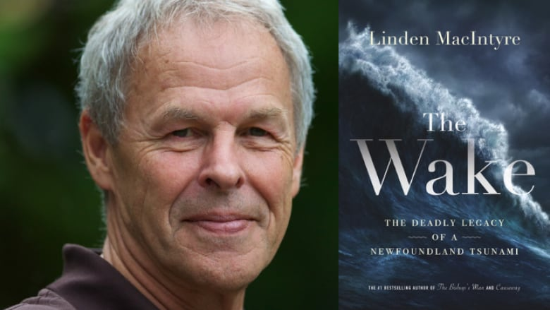 Linden MacIntyre shares personal connection to Newfoundland disaster in The Wake