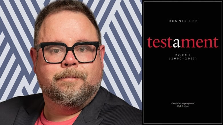 Why Paul Vermeersch loves re-reading Dennis Lee's poetry collection Testament