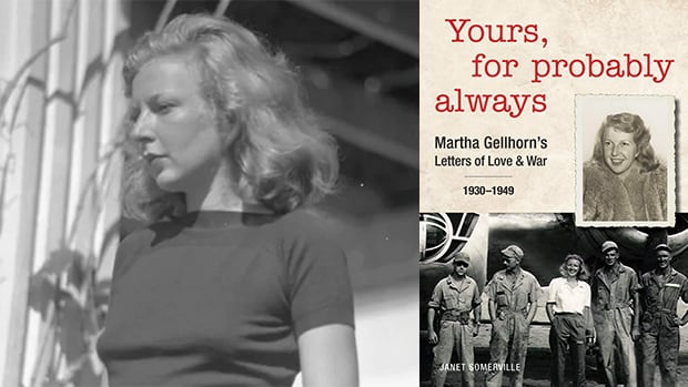 Martha Gellhorn was more than an ex-wife of Ernest Hemingway — Janet Somerville tells her story in a new book | CBC Radio
