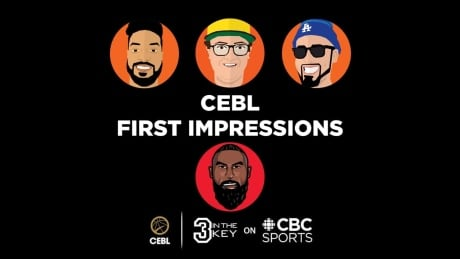 3 in the Key on CBC Sports - CEBL First Impressions