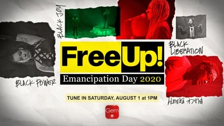 Watch FreeUp! Emancipation Day 2020, CBC special celebrating Black Canadian artists
