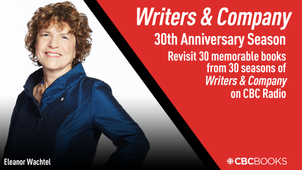 30 books to celebrate 30 years of Writers & Company