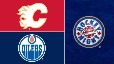 HNIC - Calgary Flames at Edmonton Oilers