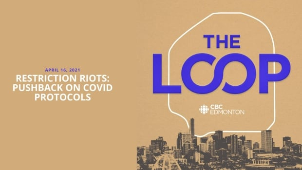 The Loop: Restriction riots: pushback on COVID-19 protocols | CBC News