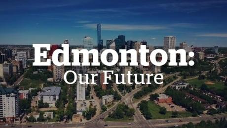 Edmonton: Our Future